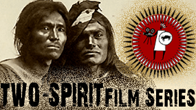 Two-Spirit Film Series (LGBTQ)