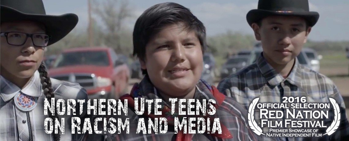 Northern Ute Teens on Racism and Media