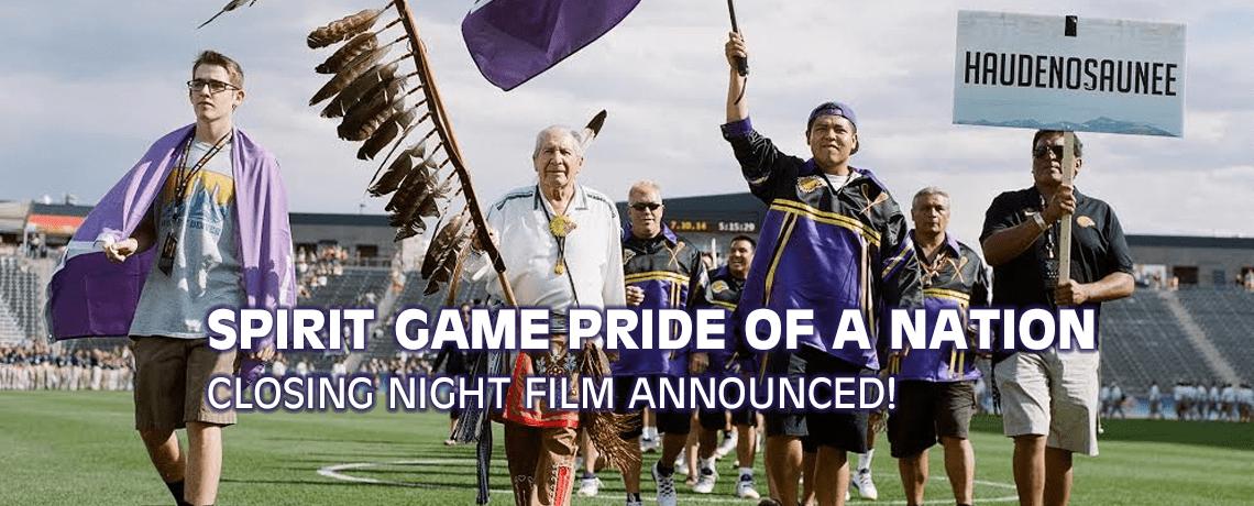 2017 CLOSING NIGHT FILM SPIRIT GAME