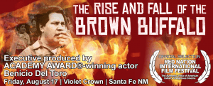 The Rise & Fall of the Brown Buffalo - ACADEMY AWARD®-winning actor Benicio Del Toro @ Violet Crown