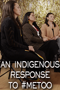 An Indigenous Response to #MeTOO