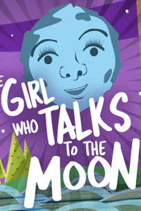 The Girl Who Talks to the Moon