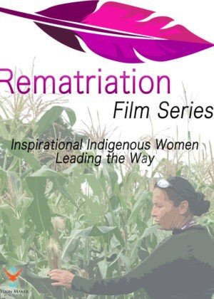 Rematriation Magazine Indigenous Women's Voices: Matika Wilbur Film Poster