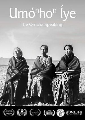 UmoNhoN Iye The Omaha Speaking Film Poster