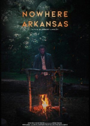 Nowhere Arkansas Film Poster