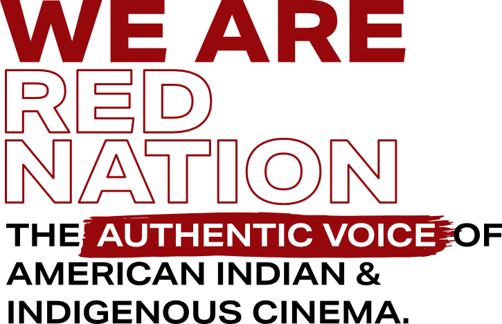 Red Nation International Film Festival & Awards Show