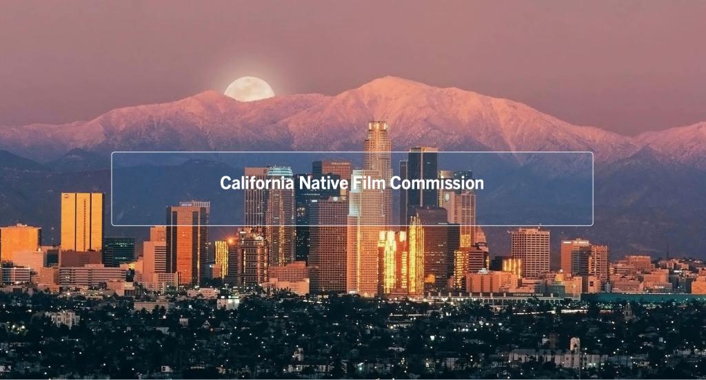 California Native Film Commission